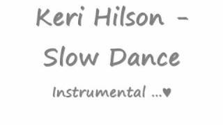Keri Hilson - Slow Dance [Instrumental]
