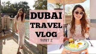 Dubai Travel Vlog (pt.2) – Burj Khalifa & Friday Brunch At Madinat Jumeirah    Heels On The Go
