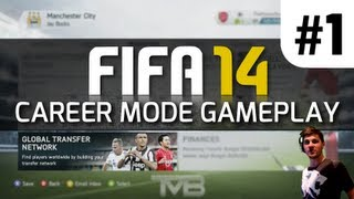 FIFA 14 CAREER MODE GAMEPLAY! | Global Transfer Network Tutorial #1