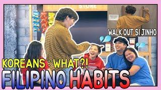 WALK OUT SI JINHO BAE SA SHOOT?! || FILIPINO HABITS THAT KOREANS DON'T UNDERSTAND PART1