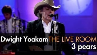Watch Dwight Yoakam 3 Pears video