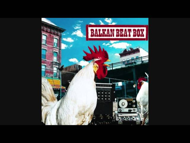 Balkan Beat Box - Gross (feat. Boom Pam)