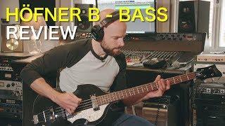 Höfner B-Bass HI-Series Review | Sound Samples