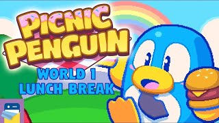Picnic Penguin: World 1 Lunch Break Walkthrough & iOS / Android Gameplay (by Neutronized)