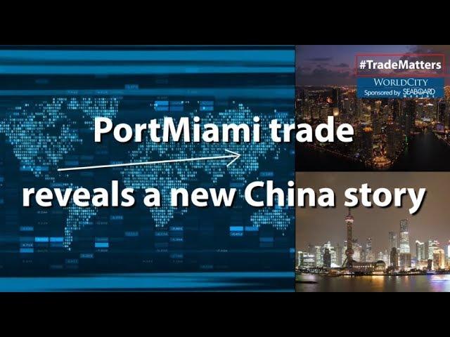 PortMiami trade reveals a new China story