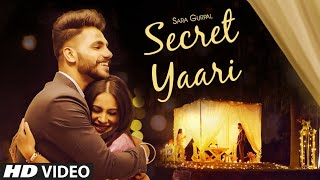 Secret Yaari Full Song Sara Gurpal | Jaskaran Riar | Latest Punjabi Song 2020
