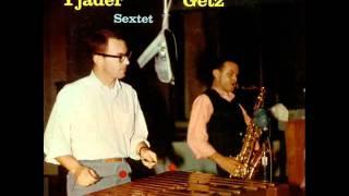 Cal Tjader & Stan Getz Quintet - Liz-Anne