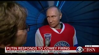 VIDEO: Putin's Bizarre Response to James Comey Firing