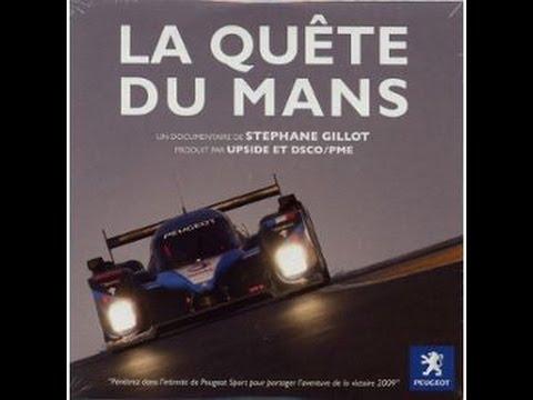 Peugeot - la quête du Mans (documentaire 2009)