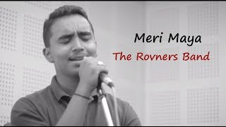 Meri Maya - The Rovners Band | New Nepali Pop Song | Official Music Video | Colleges Nepal