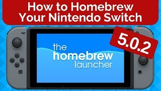 How to Homebrew Your Nintendo Switch 5.0.2