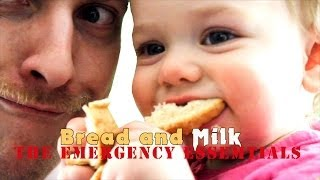 Bread and Milk (The Emergency Essentials)