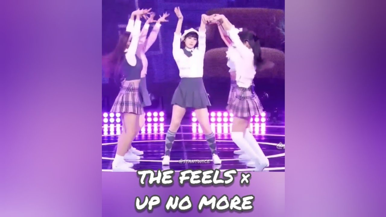 The Feels × Up No More 🤯 (Magic Dance)