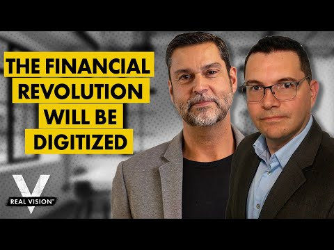 The Future of Finance: All Will Be Digitized (w/ Raoul Pal and Santiago Velez)