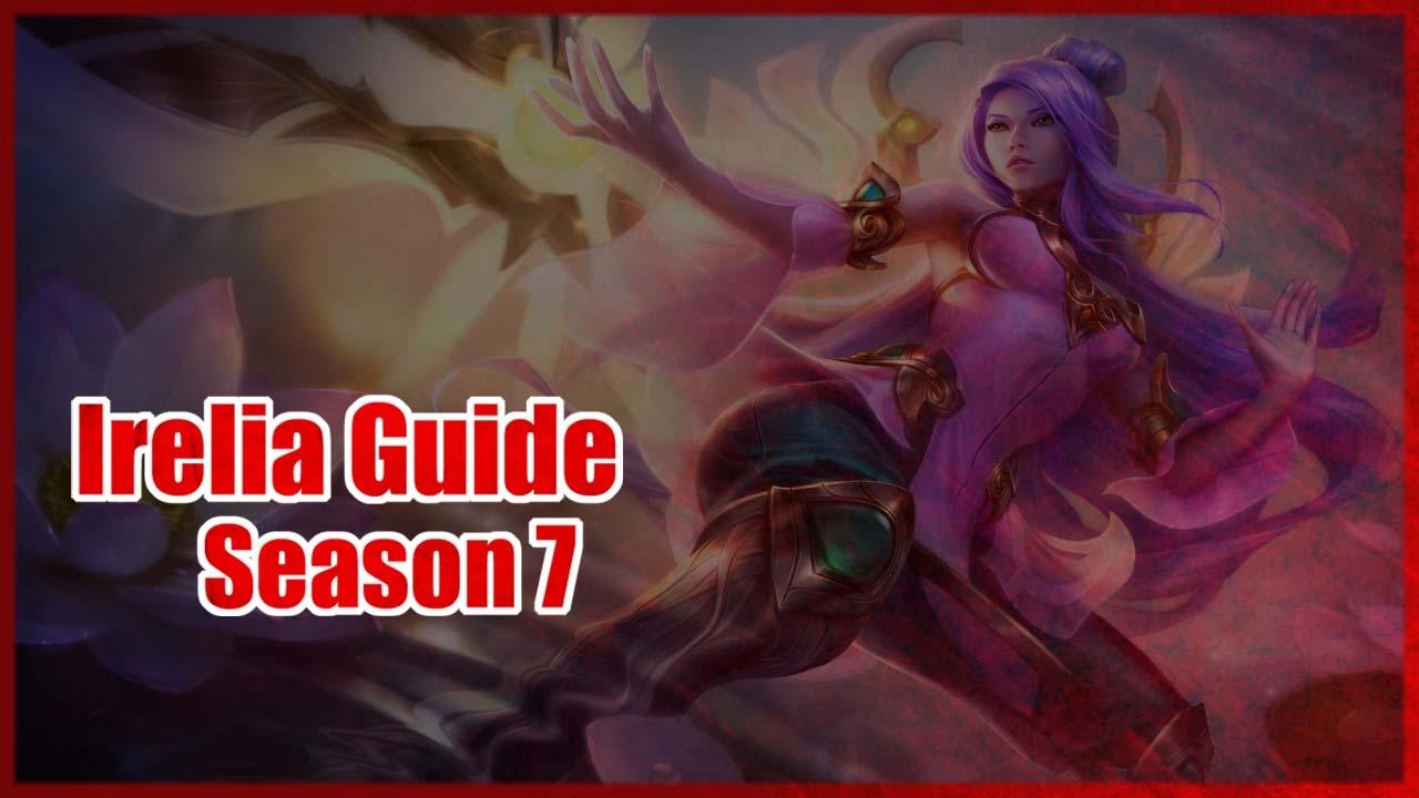 Irelia Platinum Champion Guide | Season 7 League of ...  Irelia Platinum...