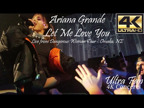 Ariana Grande - Let Me Love You Live from Dangerous Woman Tour Omaha