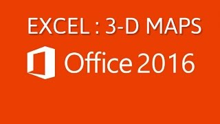 Office 2016 | Data Plotting on 3-D Maps | Plot charts on maps in Excel