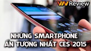 VnReview - Những Smartphone ấn tượng nhất CES 2015
