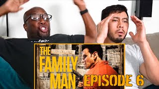 THE FAMILY MAN | Episode 6: Dance of Death | Manoj Bajpayee | Reaction | Jaby Koay