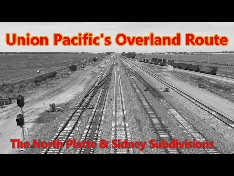Union Pacific's Overland Route: the North Platte and Sidney Subdivisions