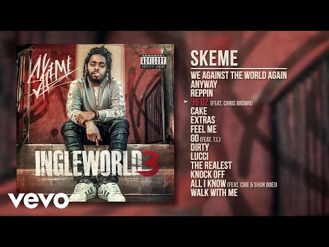 Skeme - 36 Oz (Audio) ft. Chris Brown