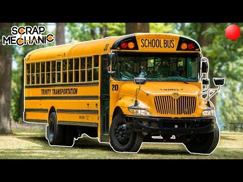 Building a School Bus! - Scrap Mechanic Live Stream