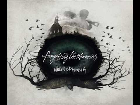 Forgetting The Memories  Monophobia Full Album 2016