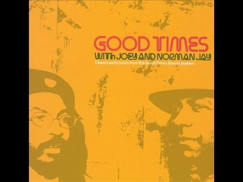 Norman Jay with Joey - Good Times Vol 1 (2000)