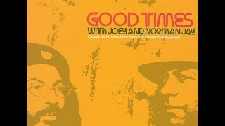 Download Norman Jay with Joey - Good Times Vol 1 (2000) MP3 song and Music Video
