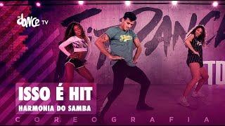 Isso e Hit - Harmonia do Samba FitDance TV (Coreografia) Dance Video