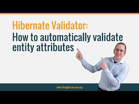 How to automatically validate entity attributes with Hibernate Validator