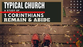 Remain and Abide 1 Corinthians 7:17 24