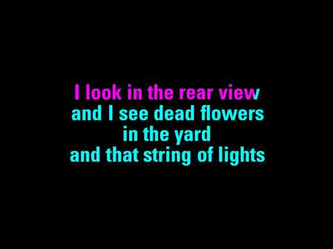 Dead Flowers Miranda Lambert Karaoke - You Sing The Hits