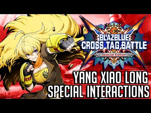 BlazBlue: Cross Tag Battle - Yang's Special Interactions