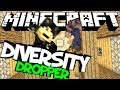 Minecraft - Diversity - The Dropper!