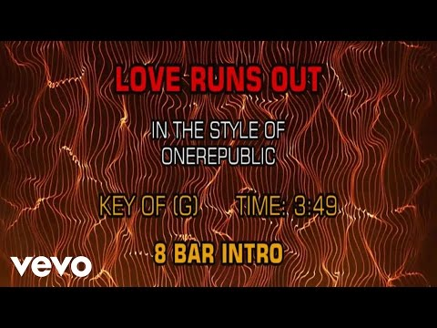 OneRepublic - Love Runs Out (Karaoke)
