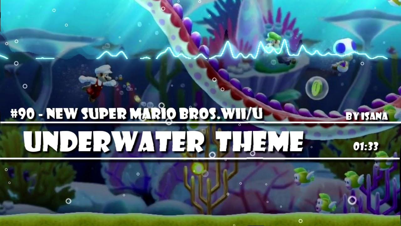 My Remix 90 New Super Mario Bros Wii 2 U Underwater Youtube