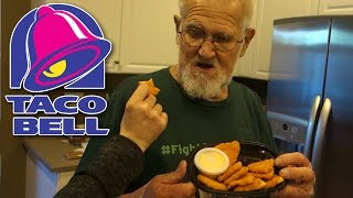 GRANDPA TRIES THE TACO BELL CHICKEN CHIPS!