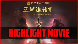 Dota 2 Asia Championship Highlight Movie - by widdz