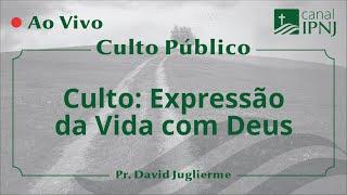Culto Público IPNJ - Dia 24 de Maio de 2020