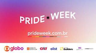 Pride Week | Segunda-Feira | 21/06