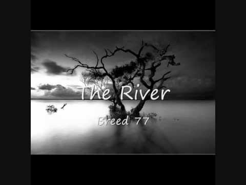 The River - Breed 77- Lyrics