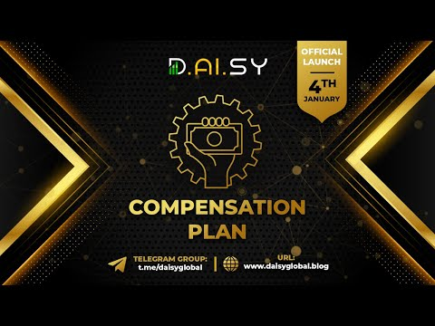 Daisy Fund & Daisy Crowd - Compensation Plan Daisy Global