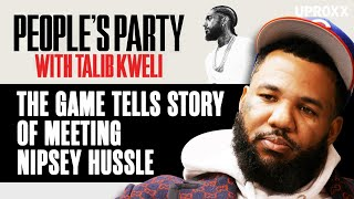 The Game Talks Nipsey Hussle's Legacy & Details Their First Street Encounter | People's Party Clip
