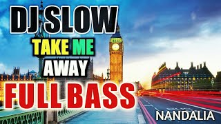 Gambar cover DJ SLOW TAKE ME AWAY ORIGINAL REMIX NANDA LIA
