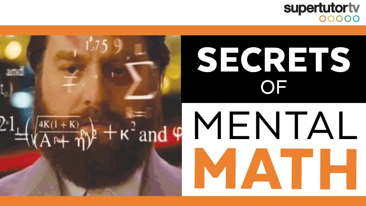 Secrets of Mental Math! 3 Tips to Up Your Mental Math Game - YouTube