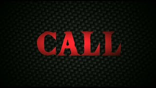 Call | Short Film | Horror |  Thriller Movie | Psychological Thriller | Devil | Task | Revenge
