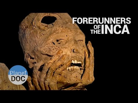 Full Documentary | Forerunners of the Inca - Planet Doc Full