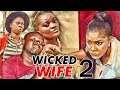 Nollywood Movie: Wicked Wife (Part 2)