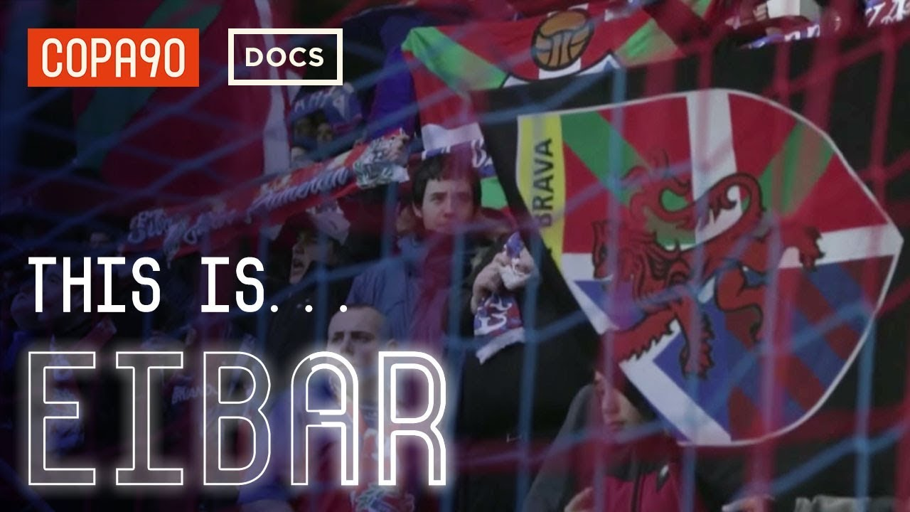 This is Eibar - From Copa90